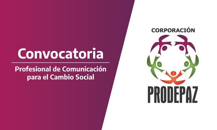 Convocatoria laboral – Profesional de Comunicación para el Cambio Social